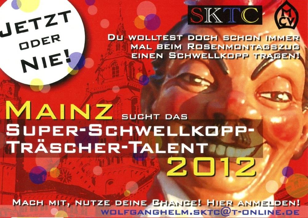 Mainz sucht das Super-Schwellkopp-Träscher-Talent 2012! (1/2)